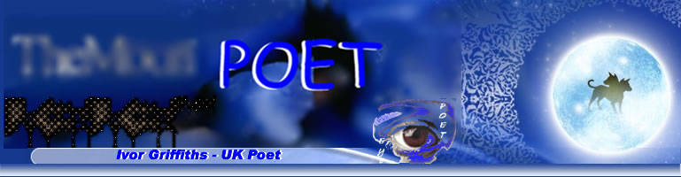 Blog Poetry, English Literature, American Fiction, Short Stories and Flash Fiction by UK Poet Ivor Griffiths